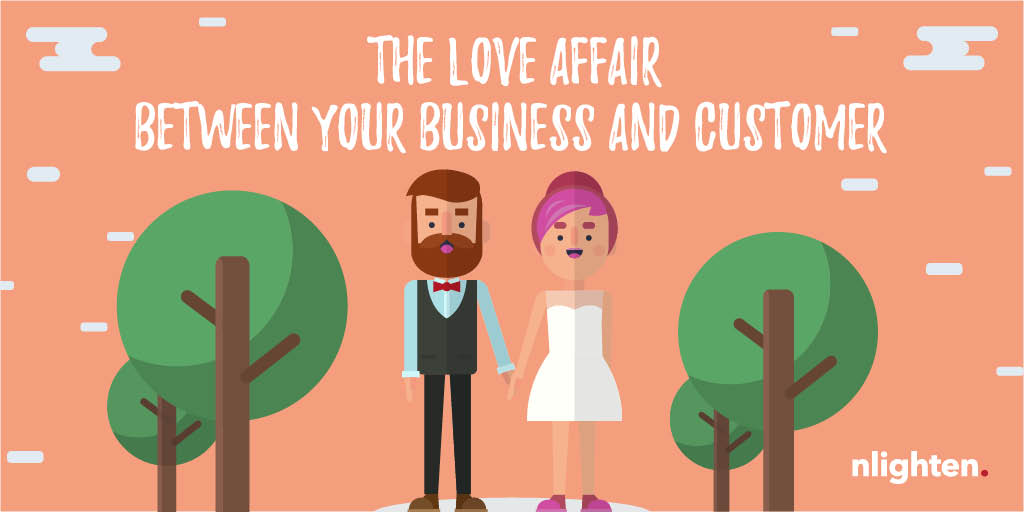 nlighten Blog_Love Affair Between Business and Customer
