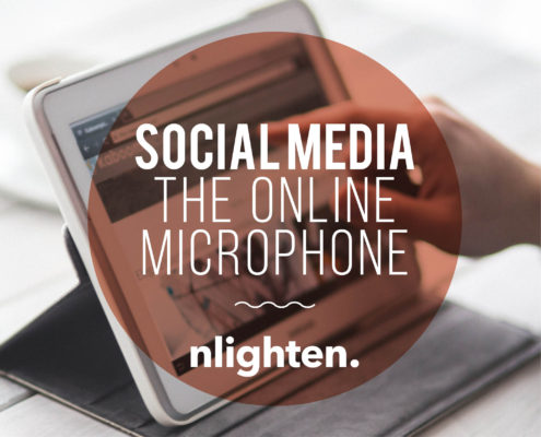 nlighten Blog_Social Media_The Online Microphone! 12 April 2017