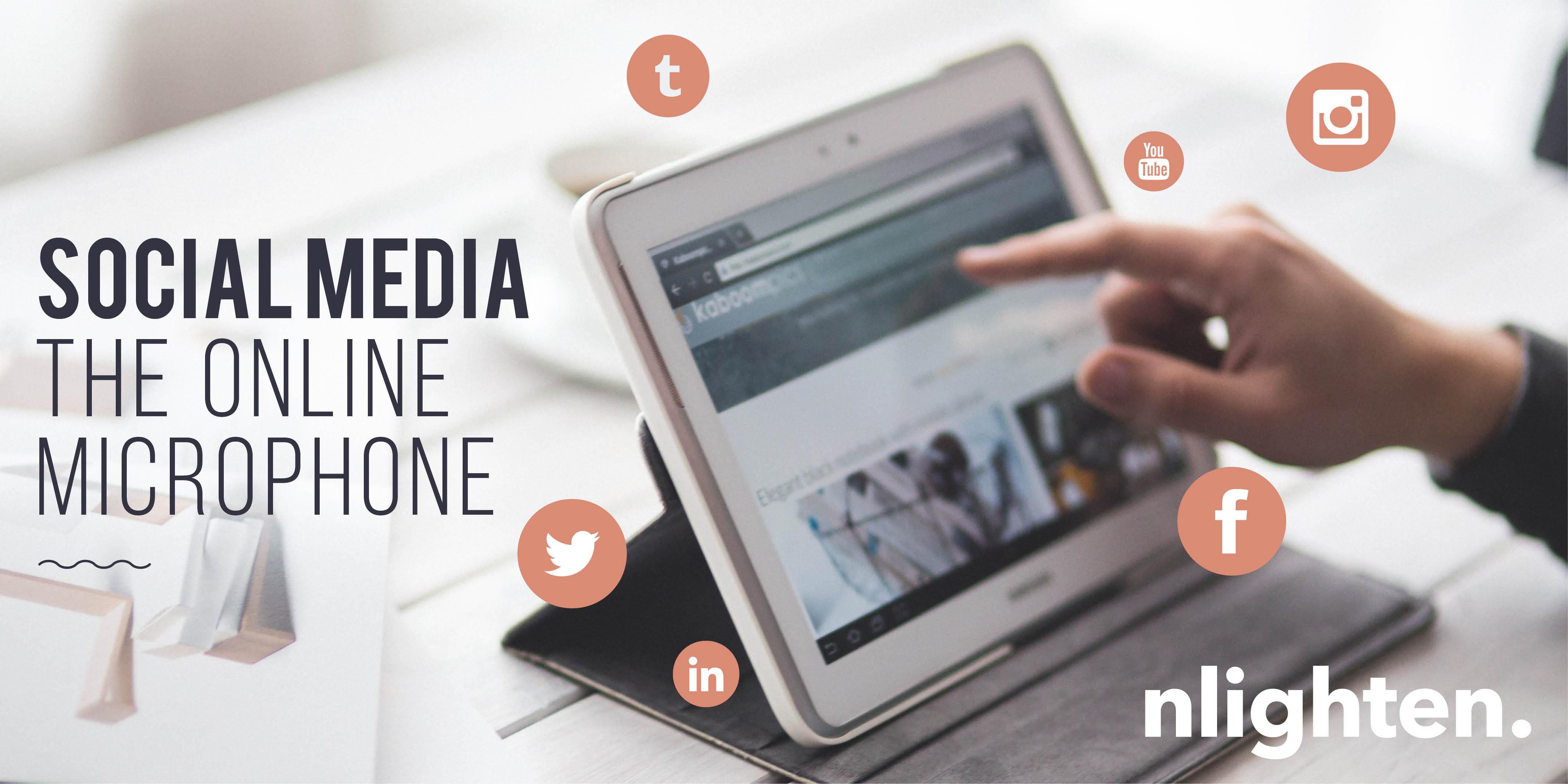 nlighten Blog_Social Media_The Online Microphone! 12 April 2017