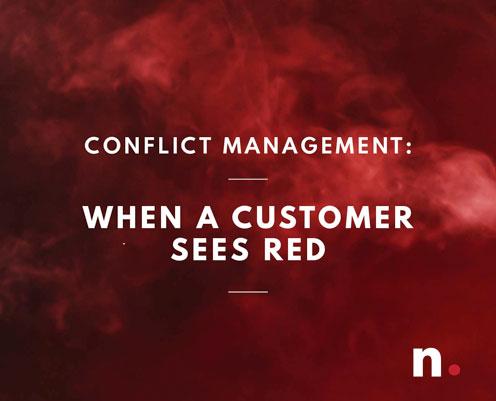 Whaen a Customer Sees Red_nlighten Article_2019